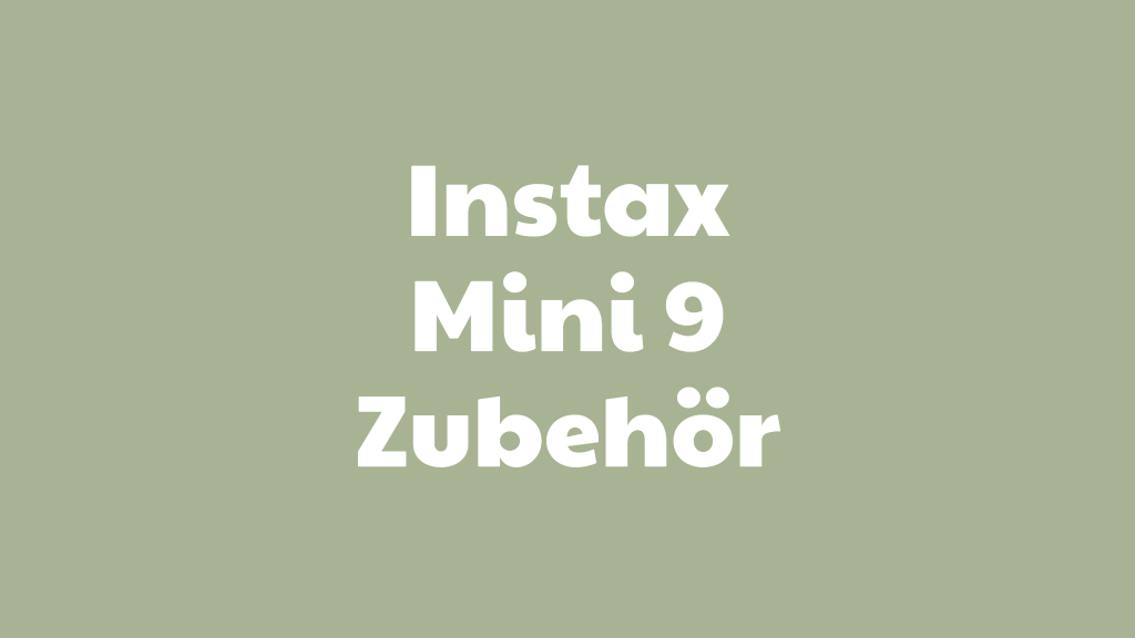 Instax Mini 9 Zubehör
